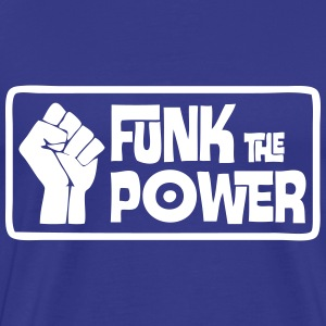 Funk the Power ! - Men's Premium T-Shirt