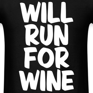 WILL RUN FOR WINE T-Shirts - Men's T-Shirt