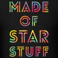 Made of Star Stuff