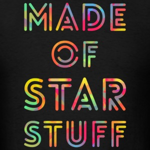 Made of Star Stuff - Men's T-Shirt