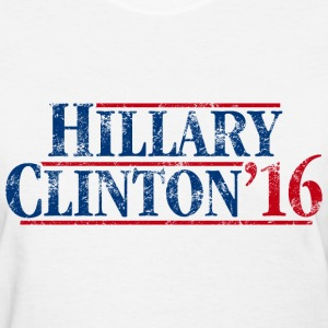 Hillary Clinton '16 - Women's T-Shirt