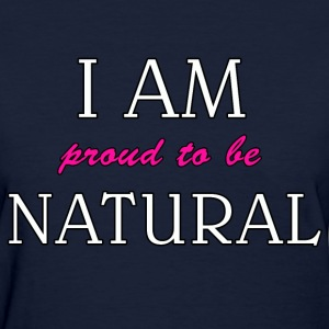 I am Proud - Women's T-Shirt