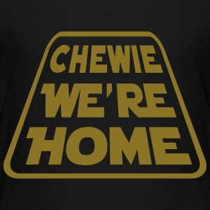 CHEWIE, WE'RE HOME Kids' Shirts - Kids' Premium T-Shirt