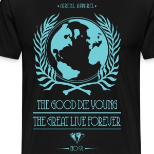 The Good Die Young T-Shirts - Men's Premium T-Shirt