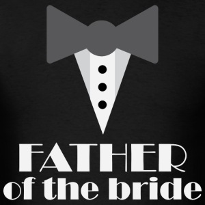 Father of the Bride tux T-Shirts - Men's T-Shirt