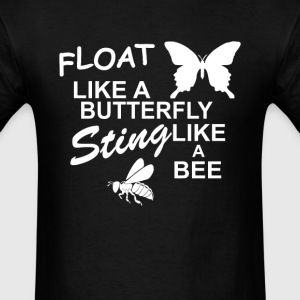 Muhammad Ali – Float Like a Butterfly, Sting lik - Men's T-Shirt