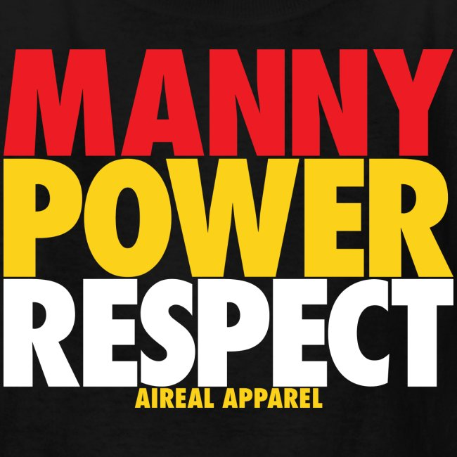 Manny Power Respect Kids Shirt by AiReal Apparel