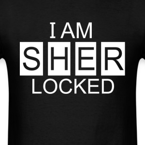 I AM SHER – LOCKED - Men's T-Shirt
