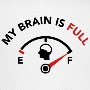 My Brain is Full - Fuel Guage Caps - Trucker Cap