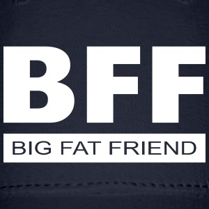 BFF - Big Fat Friend Caps - Baseball Cap