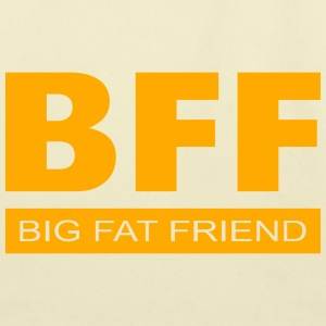 BFF - Big Fat Friend Bags & backpacks - Eco-Friendly Cotton Tote