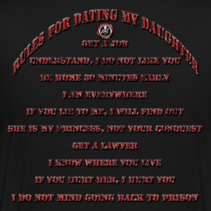 Dad's Against Daughters Dating With Rules - Men's Premium T-Shirt