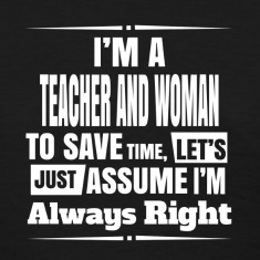 teacher and woman 1 T-shirts