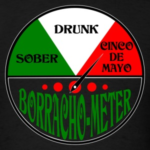 Cinco De Mayo Borracho Drunk Meter design T-Shirts - Men's T-Shirt