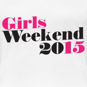Girls WEEKEND 2015 - Women's Premium T-Shirt