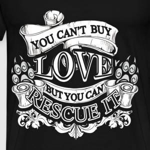 Animal rescue T-shirt - You can't buy love - Men's Premium T-Shirt