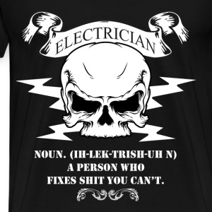 Electrician T-shirt - A person who fixes shit - Men's Premium T-Shirt