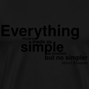 Albert Einstein make it simple - Men's Premium T-Shirt
