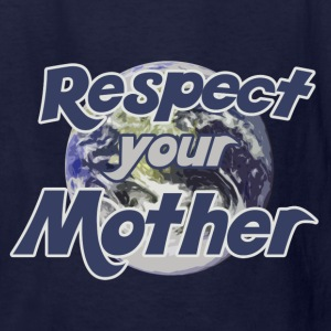 Earth day respect mother earth - Kids' T-Shirt
