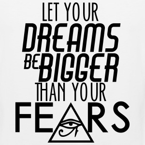 Let Your Dreams Be Bigger Than Your Fear Sportswear - Men's Premium Tank