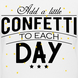 Add a little Confetti to each day Women's T-Shirts - Women's V-Neck T-Shirt