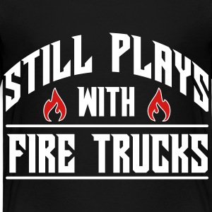 Still plays with fire trucks Baby & Toddler Shirts - Toddler Premium T-Shirt