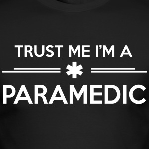Trust me I'm a paramedic Long Sleeve Shirts - Men's Long Sleeve T-Shirt by Next Level