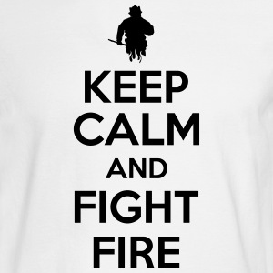keep calm and fight fire Long Sleeve Shirts - Men's Long Sleeve T-Shirt