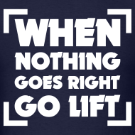 Design ~ When nothing goes right go lift