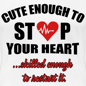 Cute enought to stop your heart - paramedic Women's T-Shirts - Women's Premium T-Shirt