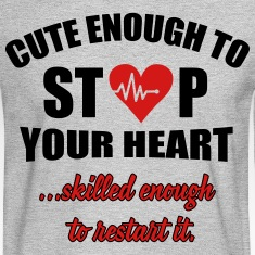 Cute enought to stop your heart - paramedic Long Sleeve Shirts