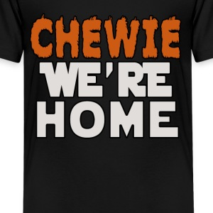 Chewie We're Home - Kids' Premium T-Shirt