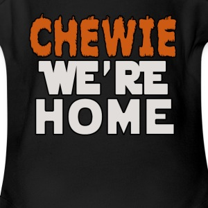 Chewie We're Home - Short Sleeve Baby Bodysuit