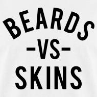 Design ~ Beards vs. Skins