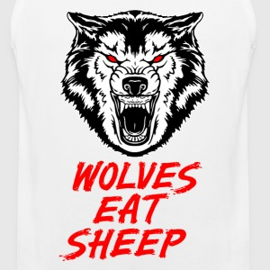 Wolves Eat Sheep - Men's Premium Tank