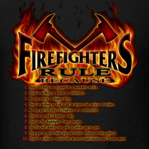Firefighters Rule - Men's T-Shirt