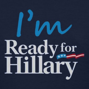 Ready for Hillary - Women's T-Shirt