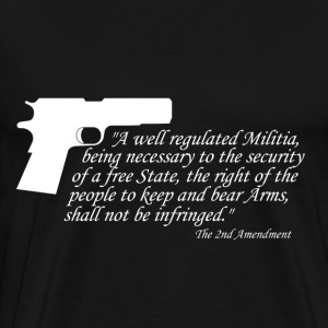 2nd Amendment Right to Bear Arms - Men's Premium T-Shirt