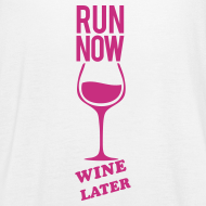Design ~ run now wine later | Womens flowy tank