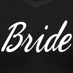 Cute Bride Script design Women's T-Shirts - Women's V-Neck T-Shirt