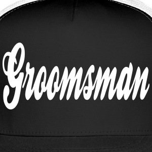 Cool Groomsman Design Caps - Trucker Cap