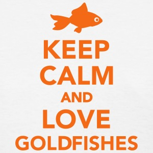 Keep calm and love goldfishes Women's T-Shirts - Women's T-Shirt