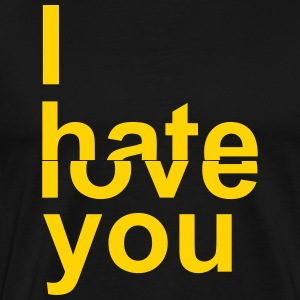 I Hate/Love You - Men's Premium T-Shirt