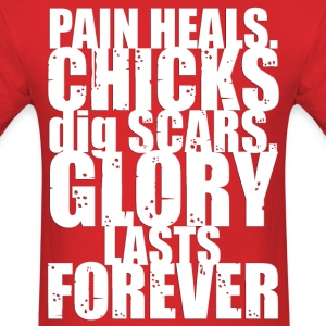 Pain Heals (2) - Men's T-Shirt