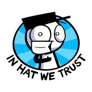 IN HAT WE TRUST