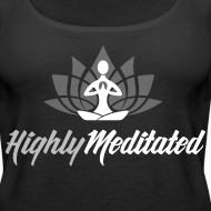 Design ~ Highly Meditated Women's Tank