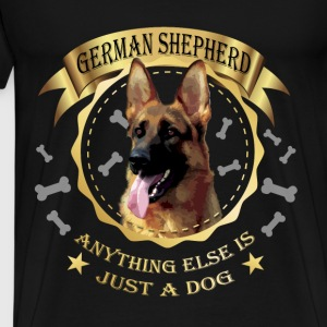 German Shepherd T-shirt -Anything else is just dog - Men's Premium T-Shirt