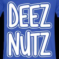 Design ~ Deez Nutz T-Shirts