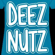 Design ~ Deez Nutz Women's T-Shirts