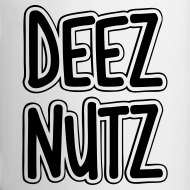 Design ~ Deez Nutz Mugs & Drinkware